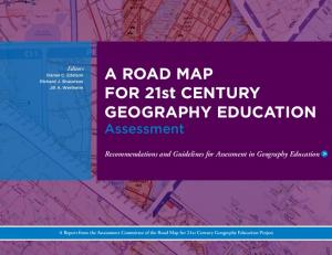 A ROAD MAP FOR 21st CENTURY GEOGRAPHY EDUCATION Assessment
