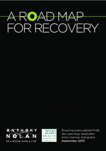 A ROAD MAP FOR RECOVERY