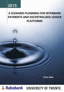 A SCENARIO PLANNING FOR INTERBANK PAYMENTS AND DECENTRALIZED LEDGER PLATFORMS