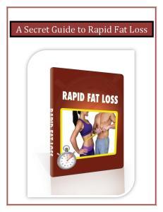 A Secret Guide to Rapid Fat Loss