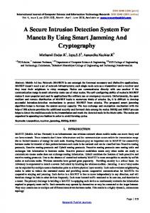 A Secure Intrusion Detection System For Manets By Using Smart Jamming And Cryptography