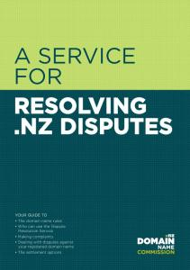 A SERVICE FOR RESOLVING.NZ DISPUTES