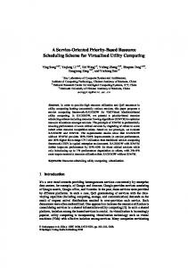 A Service-Oriented Priority-Based Resource Scheduling Scheme for Virtualized Utility Computing