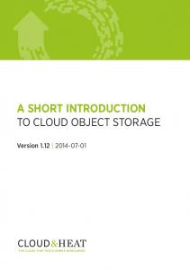 A SHORT INTRODUCTION TO CLOUD OBJECT STORAGE. Version