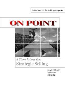 A Short Primer On: Strategic Selling