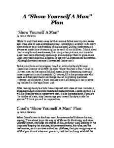A Show Yourself A Man Plan