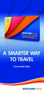 A SMARTER WAY TO TRAVEL