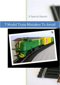 A Special Report. 7 Model Train Mistakes To Avoid
