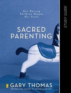 A Study Guide for Sacred Parenting