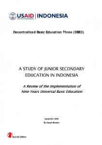 A STUDY OF JUNIOR SECONDARY EDUCATION IN INDONESIA