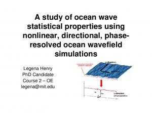 A study of ocean wave statistical properties using nonlinear, directional, phaseresolved. simulations