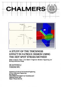 A STUDY OF THE THICKNESS EFFECT IN FATIGUE DESIGN USING THE HOT SPOT STRESS METHOD