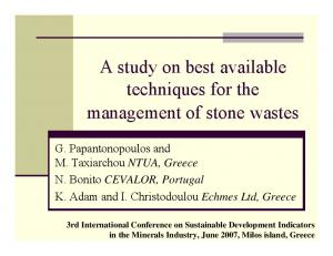 A study on best available techniques for the management of stone wastes