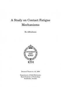 A Study on Contact Fatigue Mechanisms