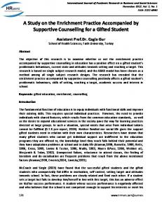 A Study on the Enrichment Practice Accompanied by Supportive Counselling for a Gifted Student