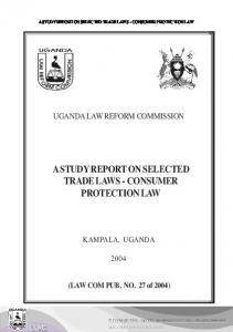 A STUDY REPORT ON SELECTED TRADE LAWS - CONSUMER PROTECTION LAW
