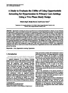 A Study to Evaluate the Utility of Using Opportunistic Screening for Hypertension in Primary Care Settings Using a Two Phase Study Design
