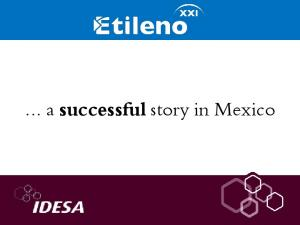 a successful story in Mexico