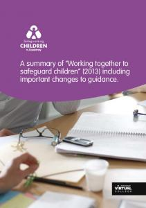 A summary of Working together to safeguard children (2013) including important changes to guidance