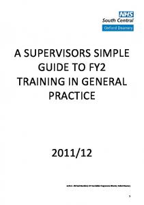 A SUPERVISORS SIMPLE GUIDE TO FY2 TRAINING IN GENERAL PRACTICE