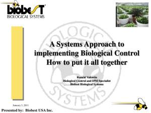 A Systems Approach to implementing Biological Control How to put it all together