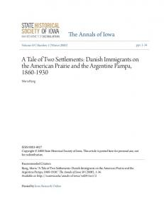 A Tale of Two Settlements: Danish Immigrants on the American Prairie and the Argentine Pampa,