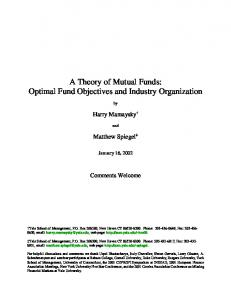 A Theory of Mutual Funds: Optimal Fund Objectives and Industry Organization