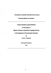 A thesis submitted in partial fulfilment. for the Degree of. Masters of Science in Speech and Language Sciences