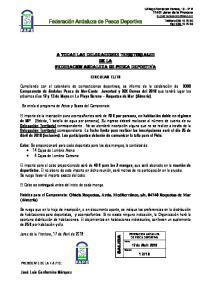 A TODAS LAS DELEGACIONES TERRITORIALES DE LA FEDERACION ANDALUZA DE PESCA DEPORTIVA