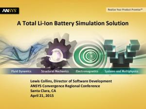 A Total Li-Ion Battery Simulation Solution