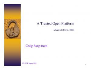 A Trusted Open Platform