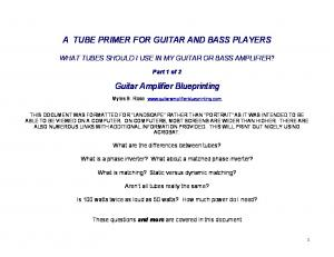 A TUBE PRIMER FOR GUITAR AND BASS PLAYERS. Guitar Amplifier Blueprinting
