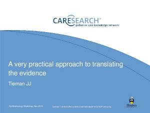 A very practical approach to translating the evidence. Tieman JJ
