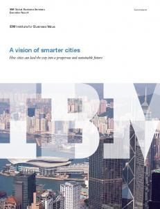 A vision of smarter cities