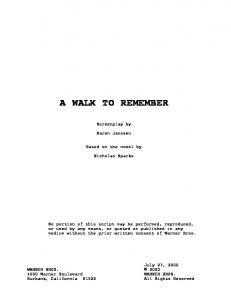 A WALK TO REMEMBER. Screenplay by. Karen Janszen. Based on the novel by. Nicholas Sparks