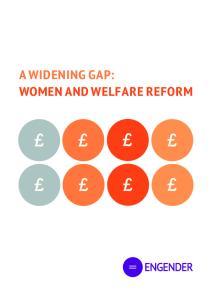 A WIDENING GAP: WOMEN AND WELFARE REFORM
