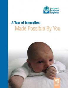 A Year of Innovation, Made Possible By You ANNUAL REPORT