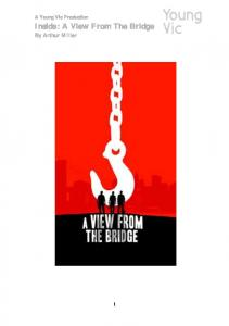 A Young Vic Production. Inside: A View From The Bridge By Arthur Miller