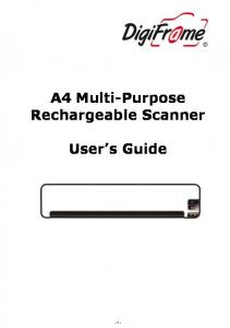 A4 Multi-Purpose Rechargeable Scanner User s Guide