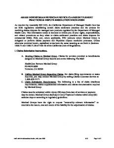 AB1455 DOWNSTREAM PHYSICIAN NOTICE CLAIMS SETTLEMENT PRACTICES & DISPUTE RESOLUTION MECHANISM