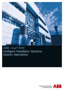 ABB i-bus KNX Intelligent Installation Systems System description