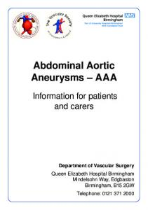 Abdominal Aortic Aneurysms AAA. Information for patients and carers