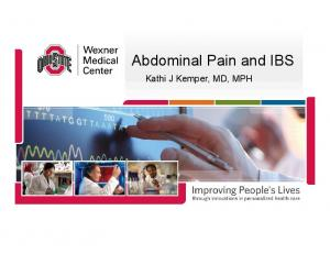 Abdominal Pain and IBS. Kathi J Kemper, MD, MPH