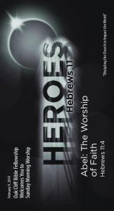 Abel: The Worship. of Faith. Oak Cliff Bible Fellowship. Sunday Morning Worship. Welcomes You to. Hebrews 11:4