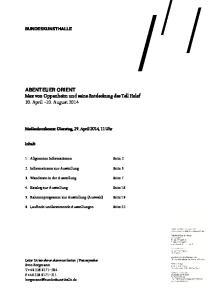 ABENTEUER ORIENT Max von Oppenheim und seine Entdeckung des Tell Halaf 30. April 10. August 2014