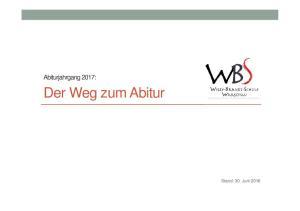 Abiturjahrgang 2017: Der Weg zum Abitur. Stand: 30. Juni 2016