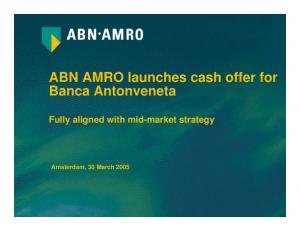 ABN AMRO launches cash offer for Banca Antonveneta