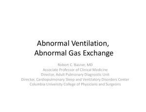 Abnormal Ventilation, Abnormal Gas Exchange