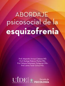 ABORDAJE PSICOSOCIAL DE LA ESQUIZOFRENIA