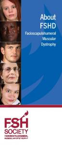 About FSHD. Facioscapulohumeral Muscular Dystrophy
